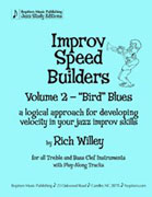 Wiley Improv Speed Builders, v 2 - Bird Blues for Trumpet Studies